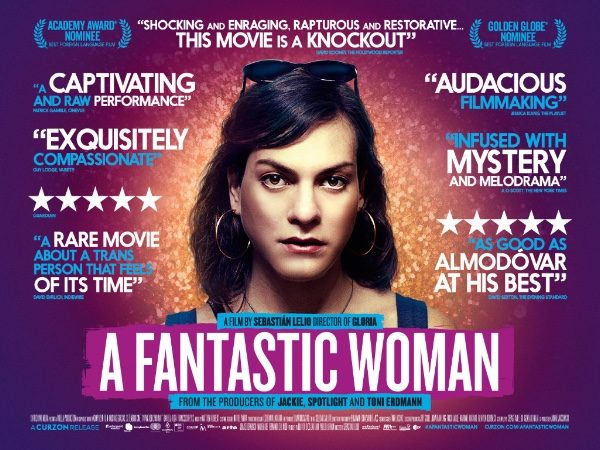 A FANTASTIC WOMAN – NEXT YEARS OSCAR?