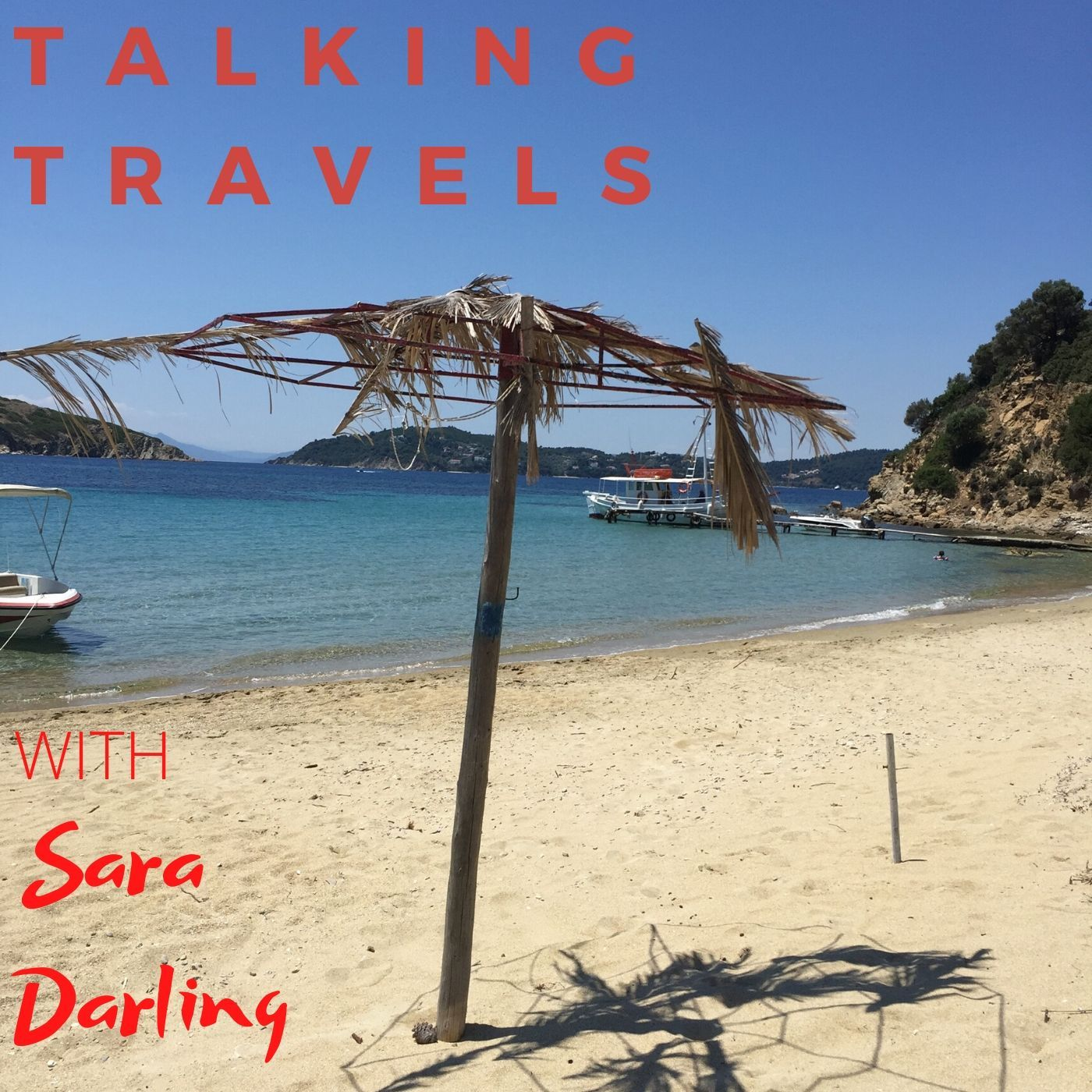TALKING TRAVELS AND OTHER STUFF PODCAST